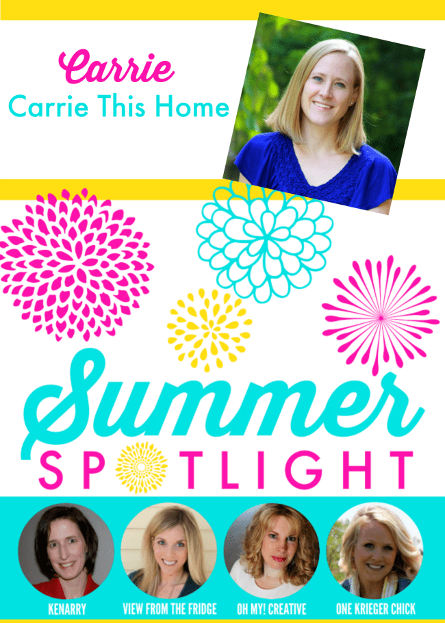 Carrie from Carrie This Home - Summer Spotlight Series