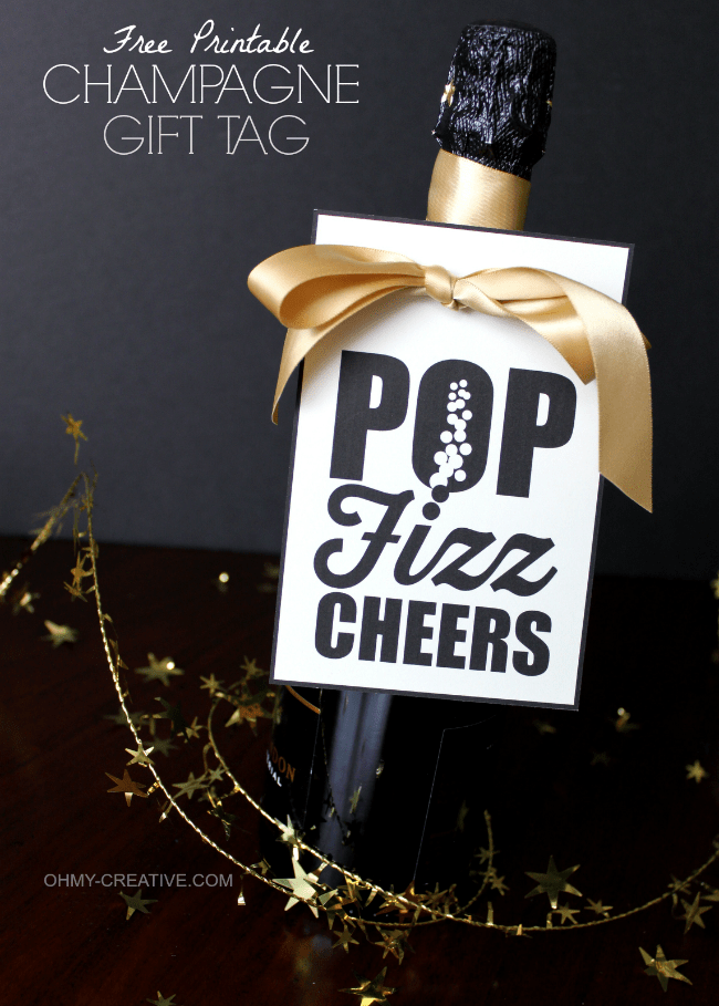 Free Printable Champagne Gift Tag - Pop Fizz Cheers! Perfect for hostess gifts, New Year's Eve and all of life's celebrations! | OHMY-CREATIVE.COM