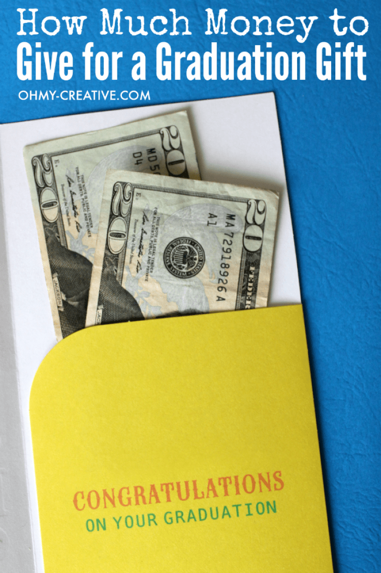 With so many graduation parties popping up this time of year it is often so hard to know how much to give the graduate. Use these easy tips to know just How Much Money To Give For A Graduation Gift | OHMY-CREATIVE.COM