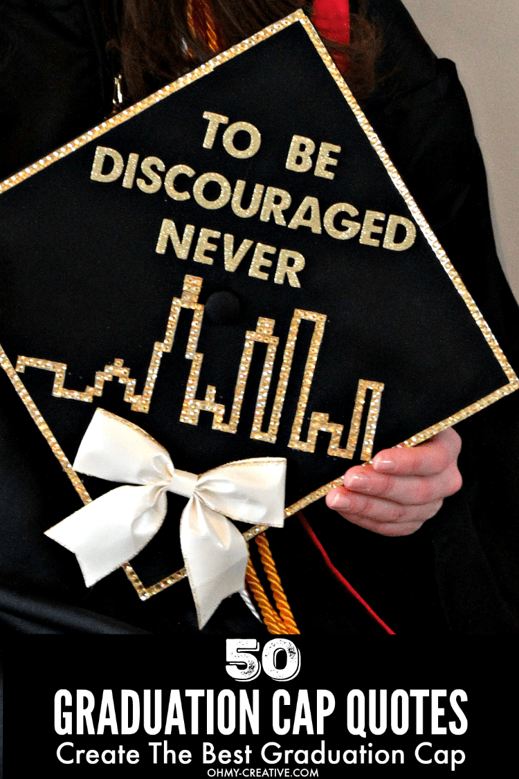50 Graduation Caps Ideas And Quotes - Oh My Creative