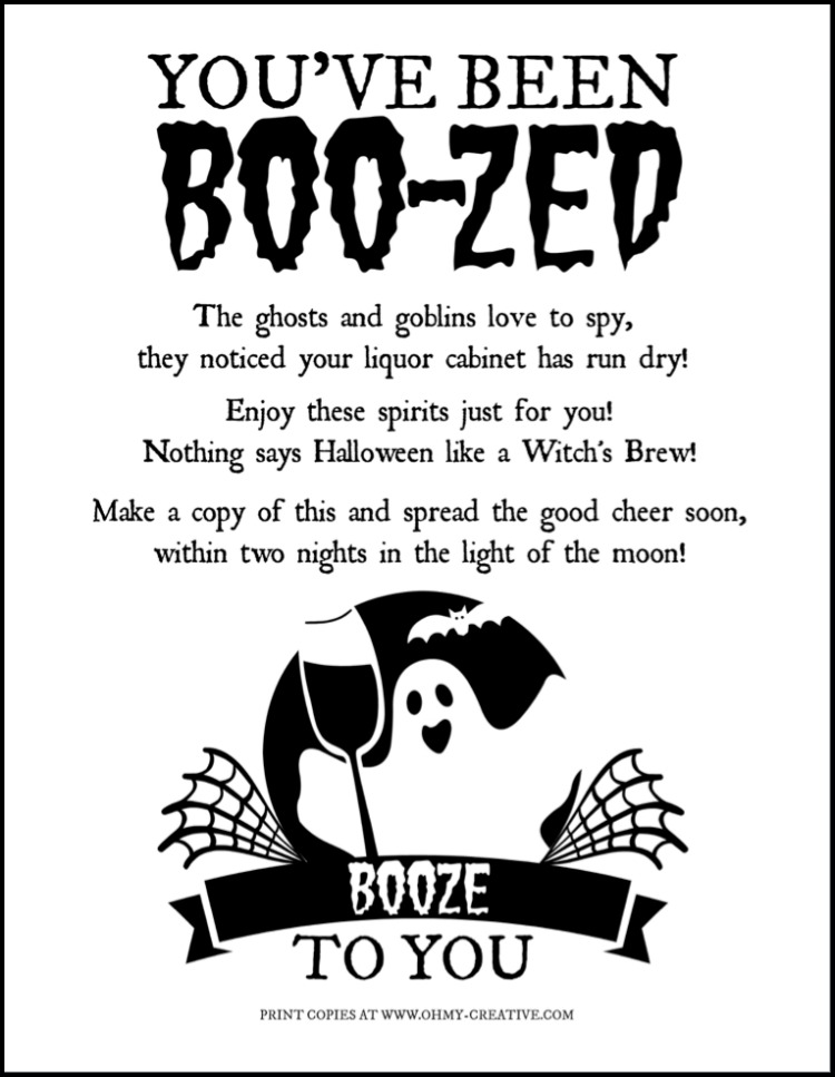 You've Been Boo-zed Free Printable. Just like the kids booed printable. It's time for the mamas to have some fun too, with this adult version of a basket of booze! What a fun Halloween Free Printable!   OHMY-CREATIVE.COM