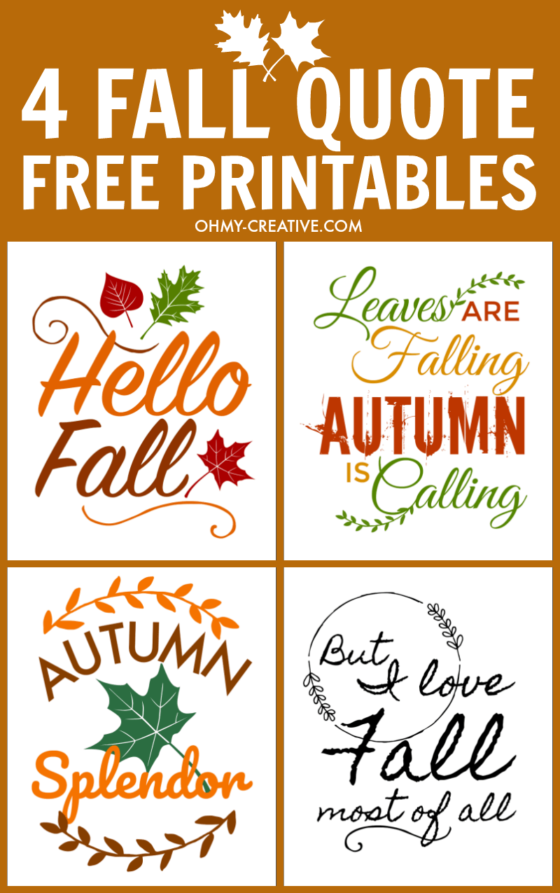 graphic relating to Free Quote Printable named Tumble Prices Free of charge Printables For Autumn - Oh My Artistic