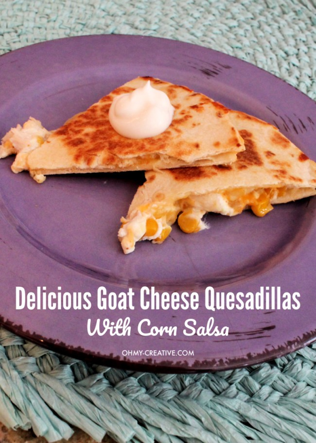 Chicken Goat Cheese Quesadilla Recipe with Corn Salsa