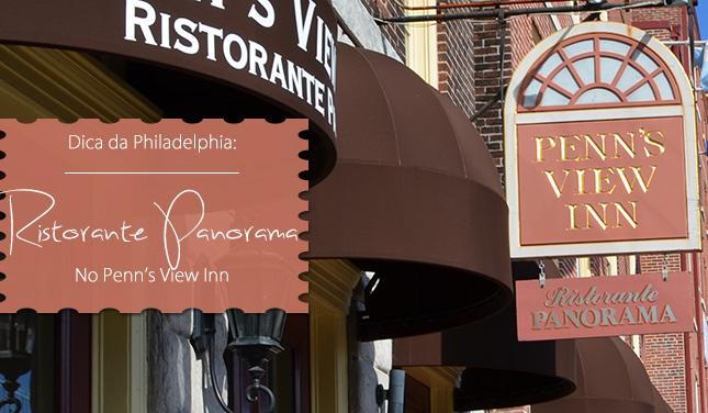 dica restaurante philadelphia ristorante panomara penn's view blog de moda