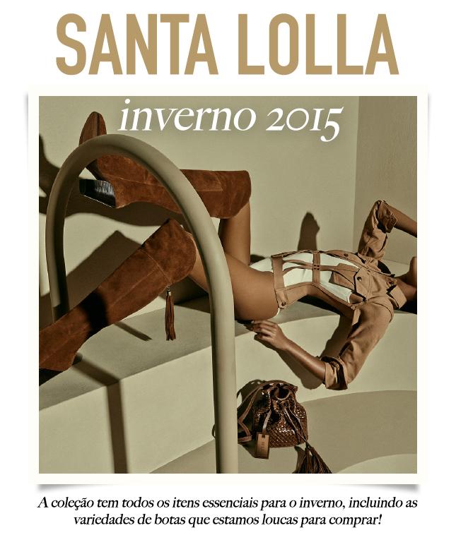 Santa Lolla Inverno 2015, vem ver!