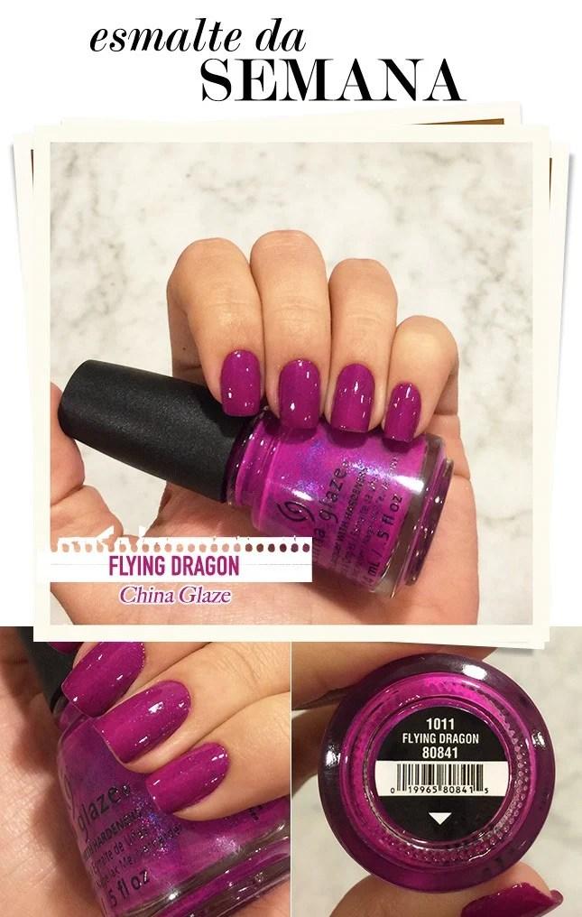 Flying Dragon China Glaze. Esmalte da Semana por Mônica Araújo.