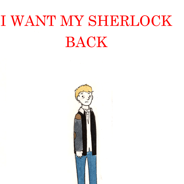 I Want My Sherlock Back