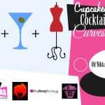 Cupcakes, Cocktails & Curves
