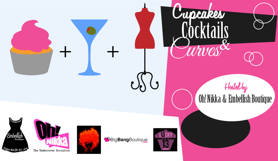 Cupcakes,Cocktails & Curves at Embellish Boutique
