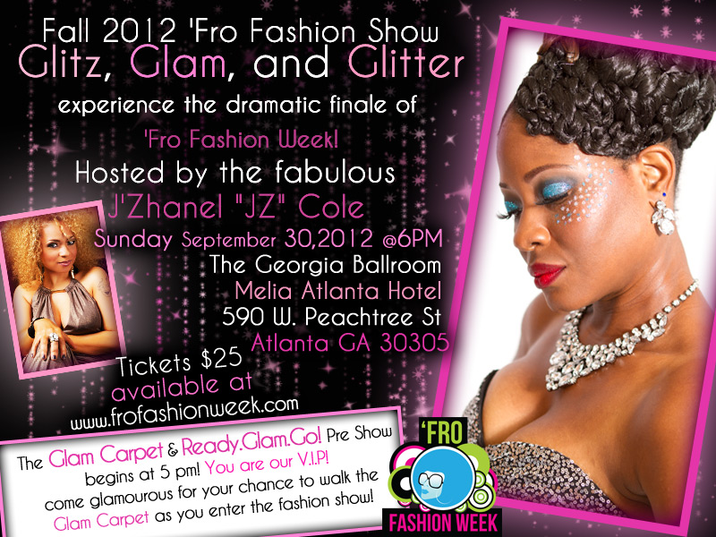 Fall 2012 Fro Fashion Show: Glitz, Glam & Glitter