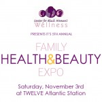 5th Annual Family Health & Beauty Expo presented by The Center for Black Women's Wellness