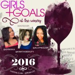 Girls & Goals: Envisioning 2016 to #DoMoreThingsYouLove
