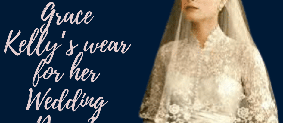 What was worn at Grace Kelly's Wedding?