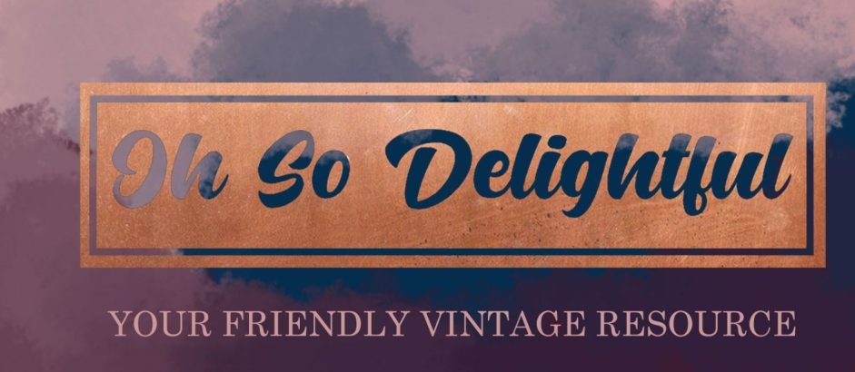 Oh So Delightful – your Friendly Vintage Fashion Blog