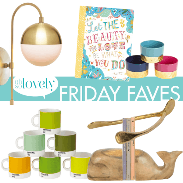 FRIDAY FAVES  //  6