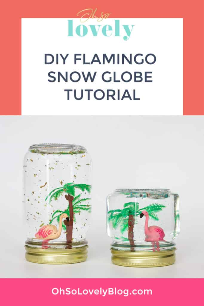 Oh So Lovely Blog shares an easy and fun craft project perfect fo spring and summer...DIY flamingo snow globes!