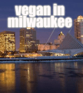 Vegan In Milwaukee