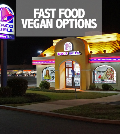 Fast Food Vegan Options