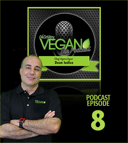 Vegan Podcast Episode 8