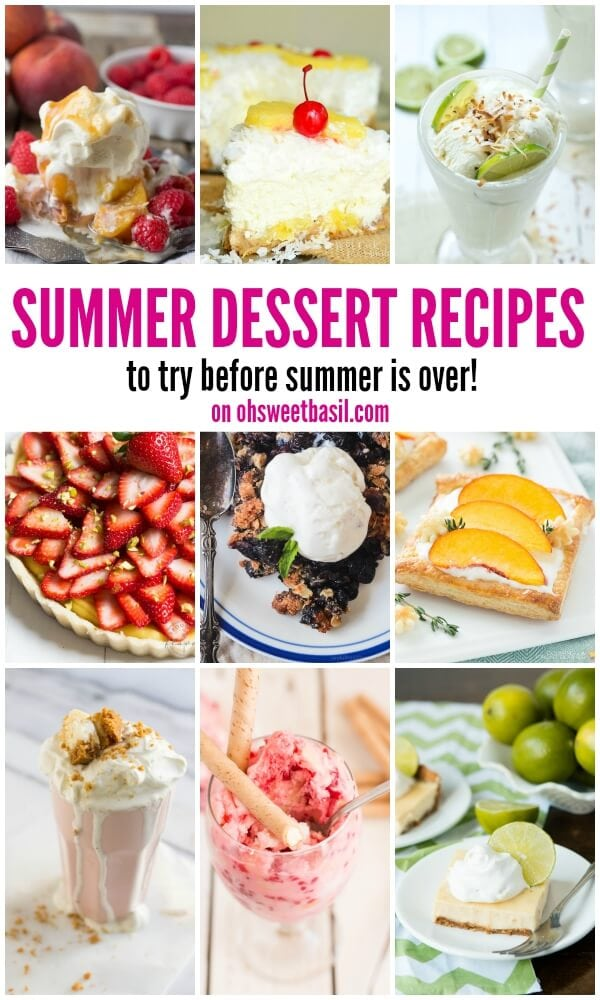 over 30 summer dessert recipes that you must try before summer is over