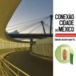 CONEXÃO NA CIDADE DO MÉXICO: Saindo do aeroporto