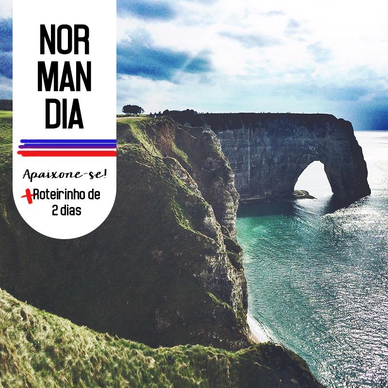 Apaixone-se pela Normandia: Roteiro de 2 dias