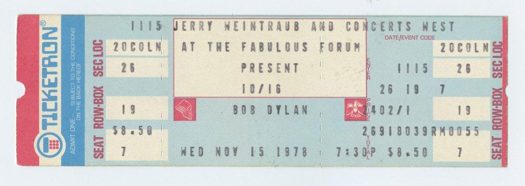 Bob Dylan Ticket 1978 Nov 15 at the fabulous Forum Unused