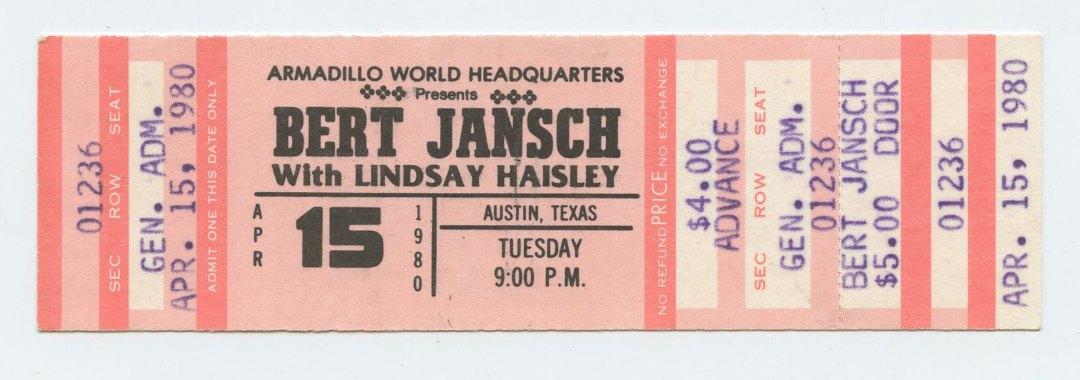 Bert Jansch Ticket 1980 Apr 15 Austin TX Unused w/ Lindsay Hausley