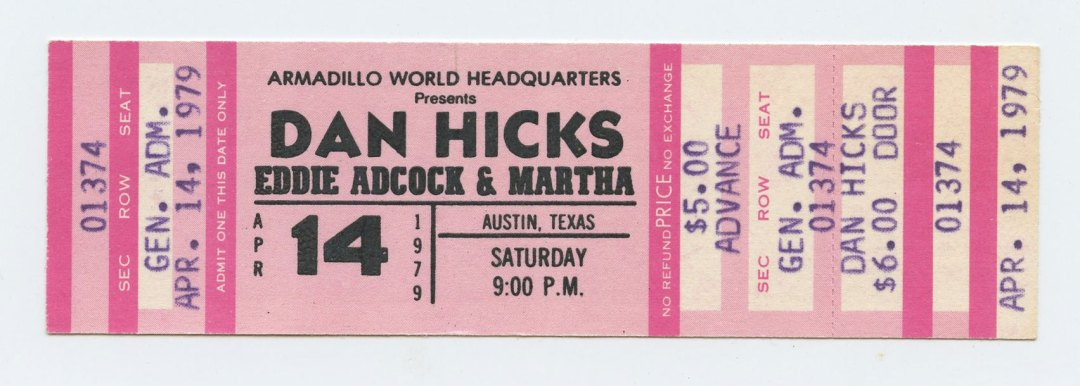 Dan HIcks Eddie Adcock & Martna Ticket 1979 Apr 14 Austin TX Unused