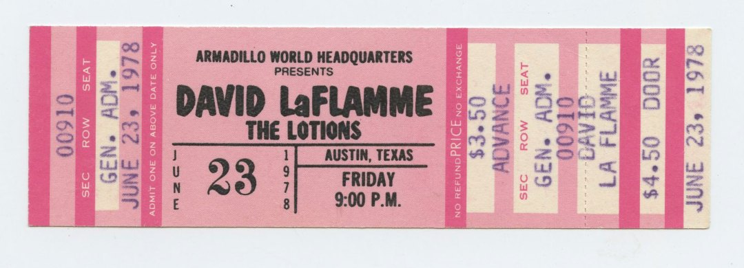 David La Flame Ticket 1978 Jun 23 Armadillo World Headquaters Austin TX Unused