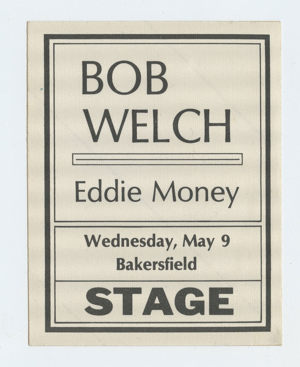 Bob Welch Eddie Money 1984 May 9 Bakersfield Backstage Pass