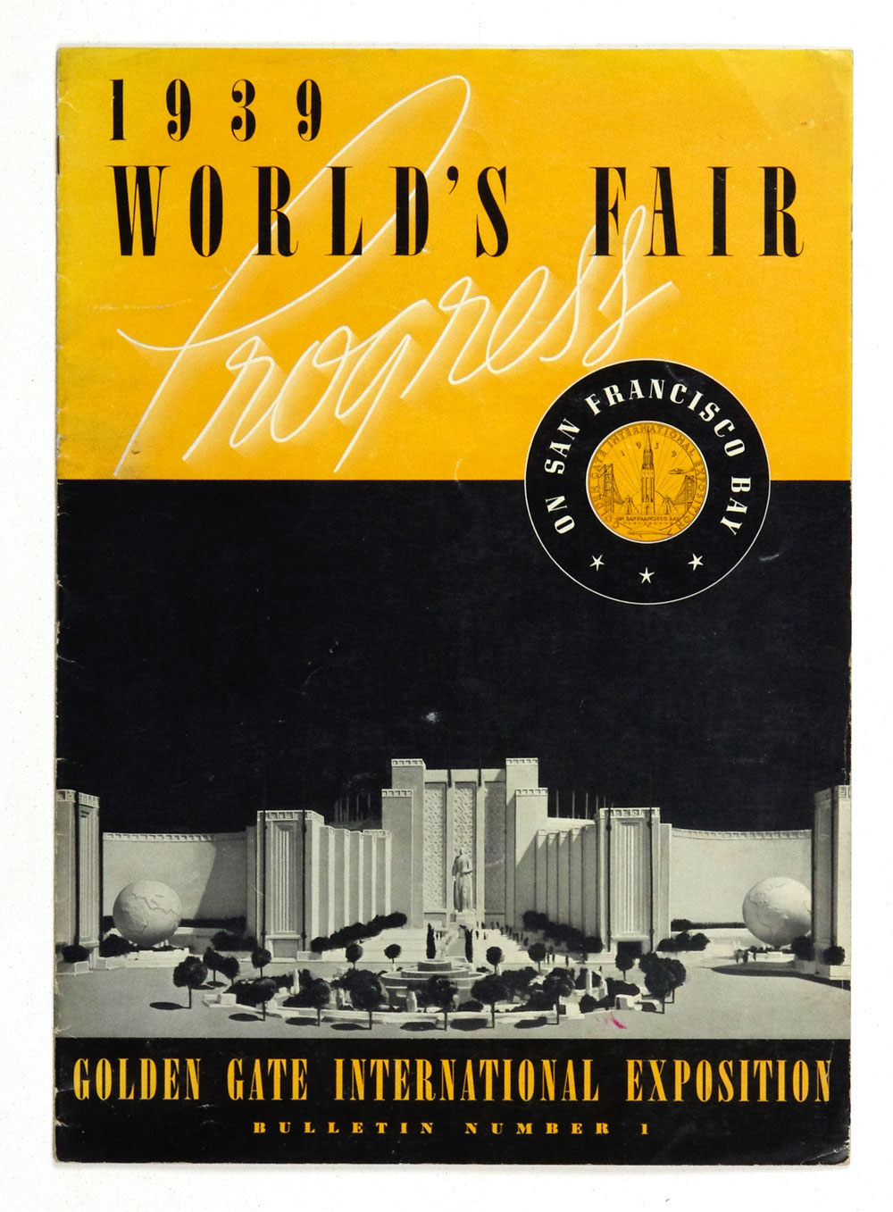 1939 World's Fair on San Francsico Bay Bulletin Number 1
