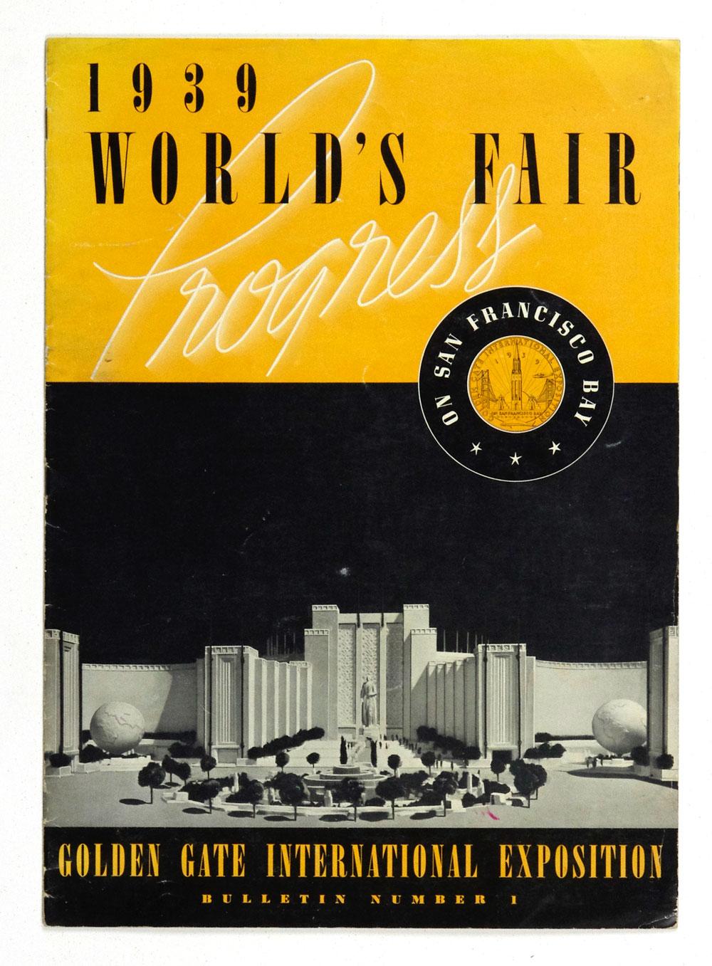 1939 World's Fair on San Francisco Bay Bulletin Number 1