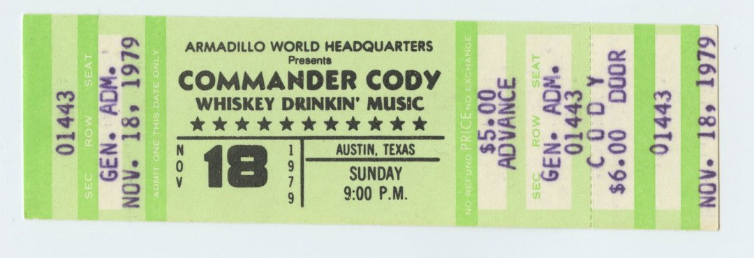 Commander Cody Ticket 1979 Nov 18 Armadillo World Headquaters Austin TX Unused