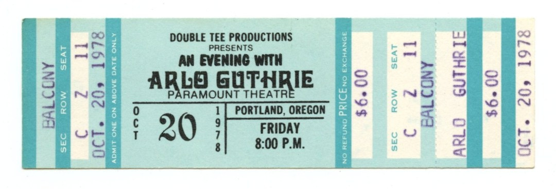Arlo Guthrie Ticket 1978 Oct 20 Paramount Theatre Portland Unused
