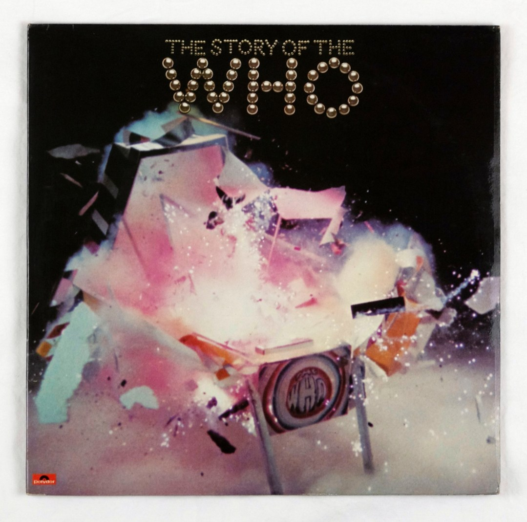 The Who Vinyl The Story Of The Who 1976 UK pressing