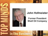 TOP MINDS IN THE BUSINESS: John Hofmeister, Former President of Shell