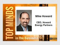 Top Minds in the Business: Mike Howard, CEO Howard Energy Partners