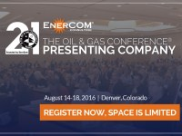 EnerCom Announces Preliminary List of Presenters for The Oil & Gas Conference(R) 21 in Denver on August 14-18, 2016