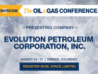 EnerCom's 2017 Conference Day Two Breakout Notes: Evolution Petroleum