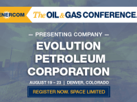 The Oil and Gas Conference Presenting Companies: Evolution Petroleum Corporation