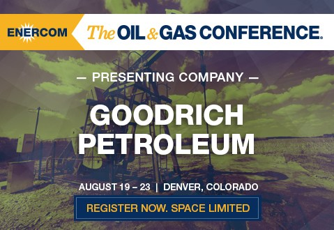 Goodrich Petroleum Announces Haynesville Shale Well Results And Operational Update