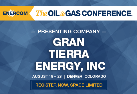 Gran Tierra Energy Presenting at The Oil and Gas Conference