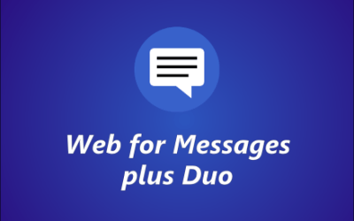 Android Messages is now Messages plus Duo 🙀🔥