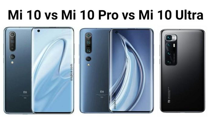 Xiaomi Mi 10 vs Xiaomi Mi 10 Pro vs Xiaomi Mi 10 Ultra