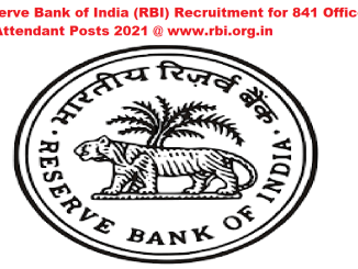 Reserve Bank of India (RBI) Recruitment for 841 Office Attendant Posts 2021 @ www.rbi.org.in