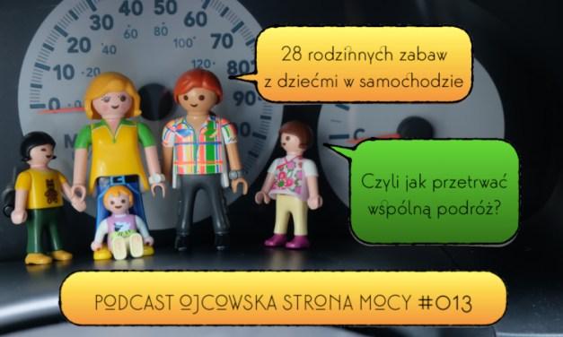 28 rodzinnych zabaw z dziećmi w samochodzie | OSM Podcast #013