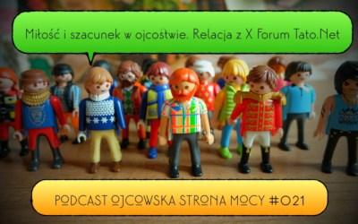 Miłość i szacunek. X Forum Tato.Net