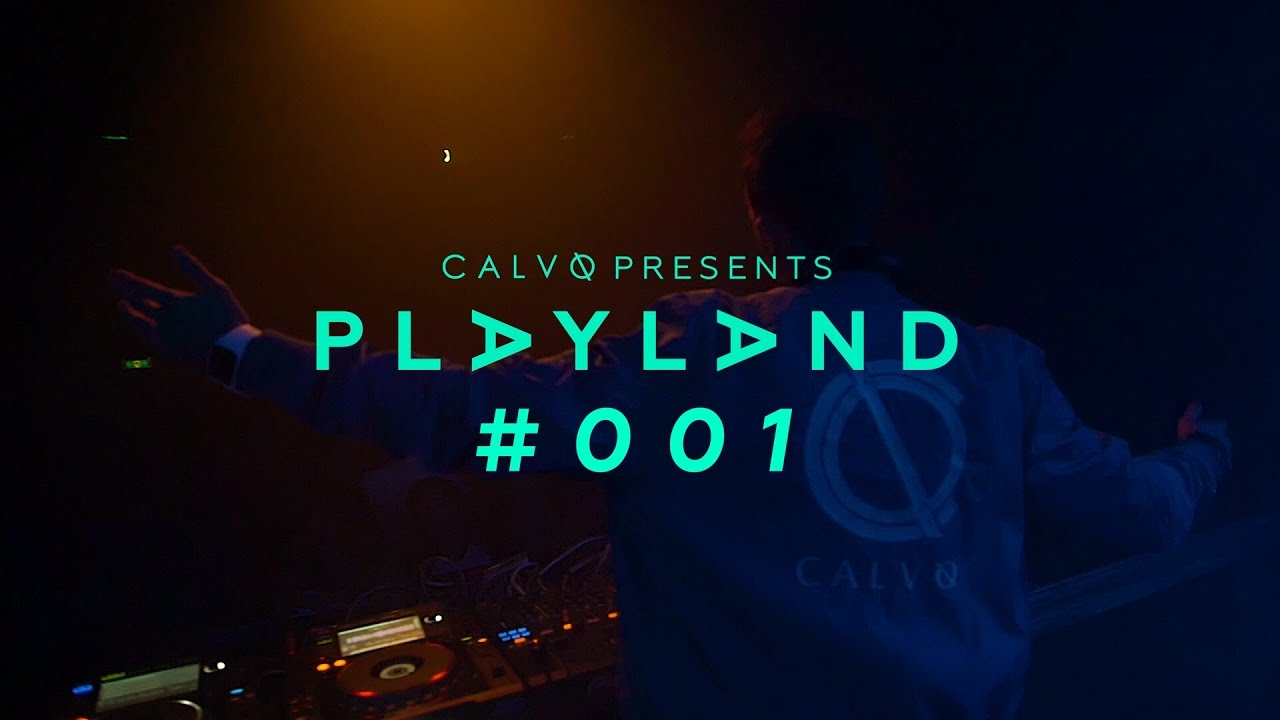 Calvo – Playland #001 [OUT NOW]