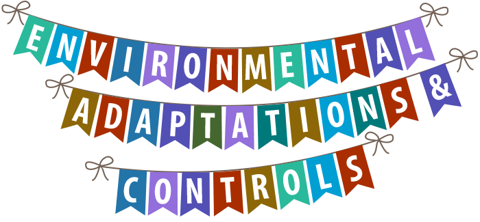 Environmental Adaptations & Controls